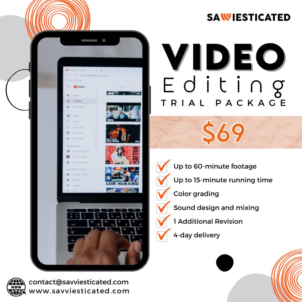 Video Editing Trial - Savviesticated